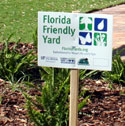 A Florida-Friendly recognition yard sign