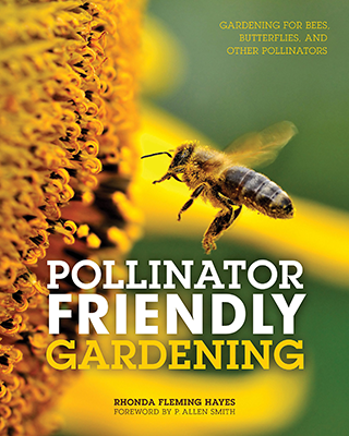 Cover of Rhonda Fleming Hayes' book Pollinator Friendly Gardening, featuring a bee visiting a flower.