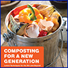 Cover of Composting for a New Generation book