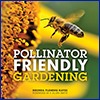 Very small photo of the Pollinator Friendly Gardening book cover